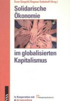 Solidarische Ökonomie im globalisierten Kapitalismus