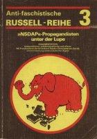 """Antifaschistische Russell-Reihe 3: """"NSDAP""""-Propagandisten unter der Lupe"""