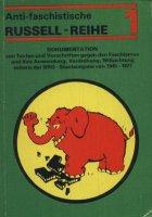 Antifaschistische Russell-Reihe Nr. 1 Dokumentation von Texten und Vorschriften gegen den Faschismus