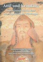 Attil und Krimkilte, das tschuwaschische Epos zum Sagenkreis der Nibelungen