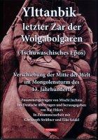 Ylttanbik - letzter Zar der Wolgabolgaren