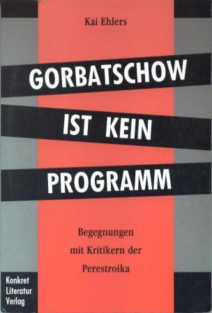 Gorbatschow ist kein Programm Book Cover