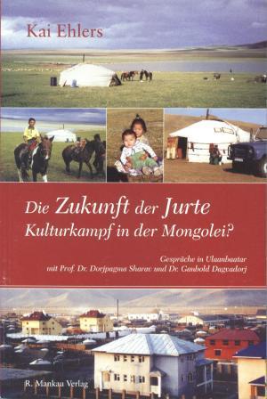 Die Zukunft der Jurte Book Cover